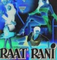 Raat Ki Rani Movie Poster