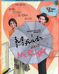 Main Aur Mr. Riight Movie Poster