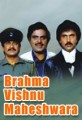 Brahma Vishnu Maheshwara Movie Poster