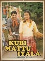 Kubi Matthu Iyala Movie Poster